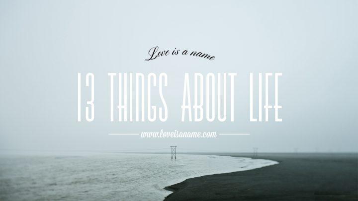 13 lucruri pentru viață